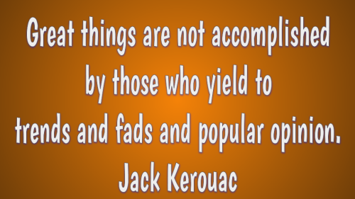 Jack Kerouac quote about creativity