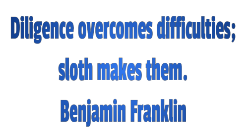 Diligence Quotes Ben F Sloth