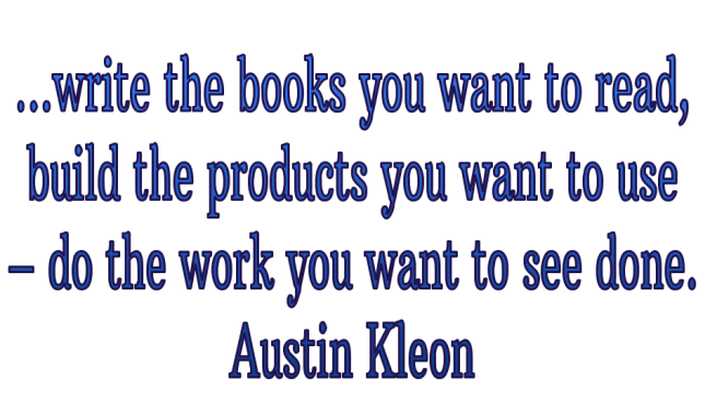 Creativity Kleon do the work you want