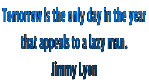 Determination tomorrow appeals to lazy man
