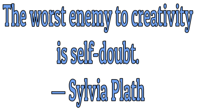 Writing Plath self-doubt