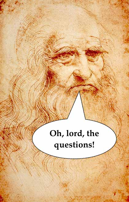 Leonardo da Vinci self sketch saying oh lord, the questions!